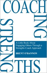 Coaching Strengths Book by Brent O'Bannon