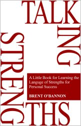 Talking Strengths Brent O'Bannon