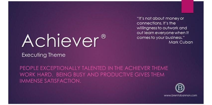 Achiever Executing Theme