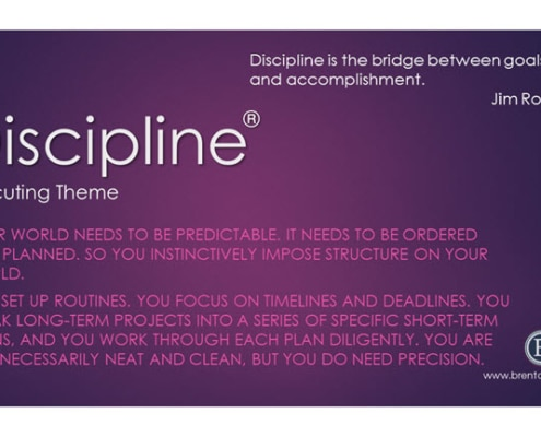 Discipline Executing Theme