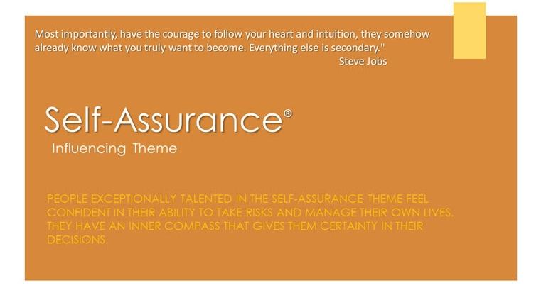 Self-Assurance Influence Theme