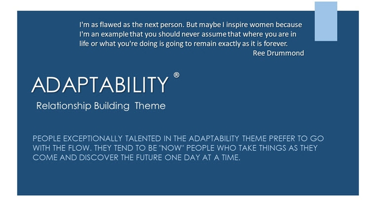 Adaptability Relationship Building Theme